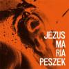 """17. Maria Peszek – """"Jezus Maria Peszek"""""""