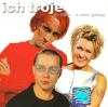 """Rok 2002: """"Po piąte... a niech gadają"""" – Ich Troje"""