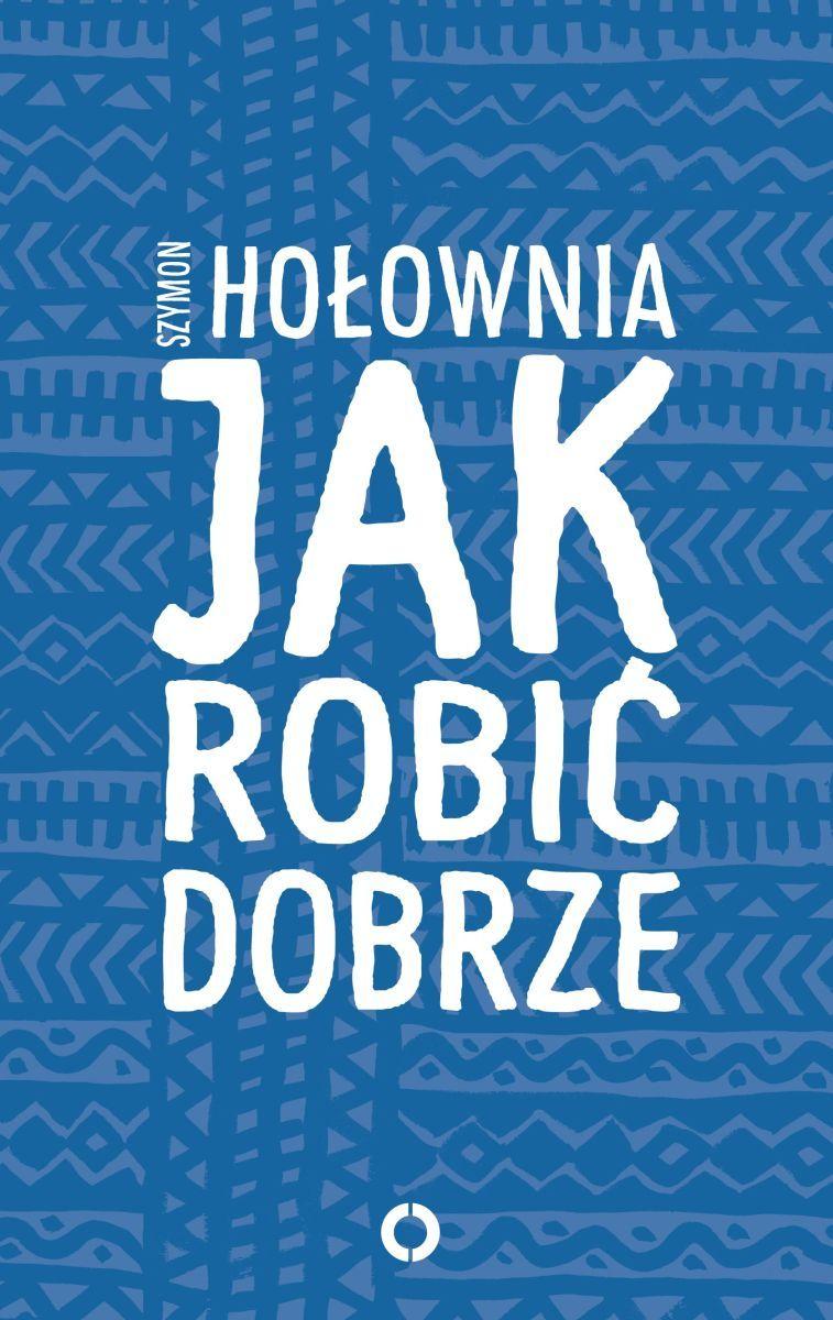 Okładka książki Szymona Hołowni \