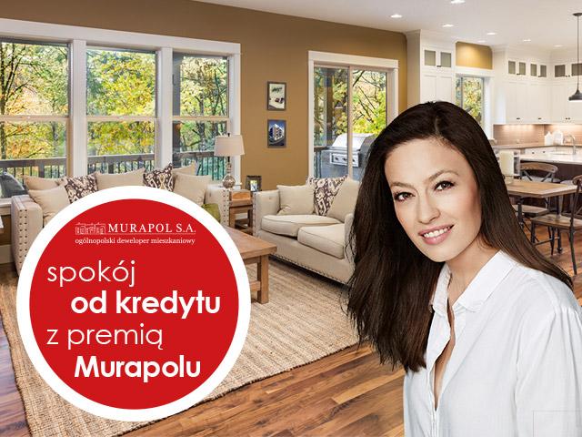 Szukasz mieszkania? Kup je z premią od Murapolu, a przez rok nie zapłacisz rat kredytu.
